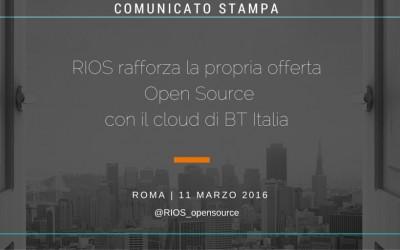 RIOS rafforza la propria offerta Open Source con BT Italia