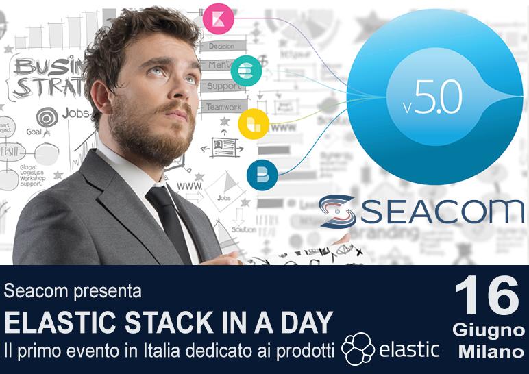 ELASTIC STACK IN A DAY BY SEACOM – 16 GIUGNO – MILANO – Perché dovreste partecipare