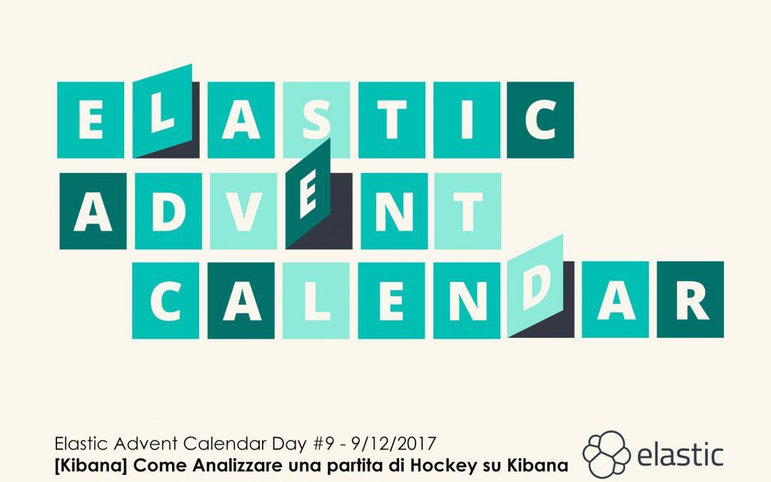 Elastic Advent Calendar #9 – Come Analizzare una partita di Hockey su Kibana