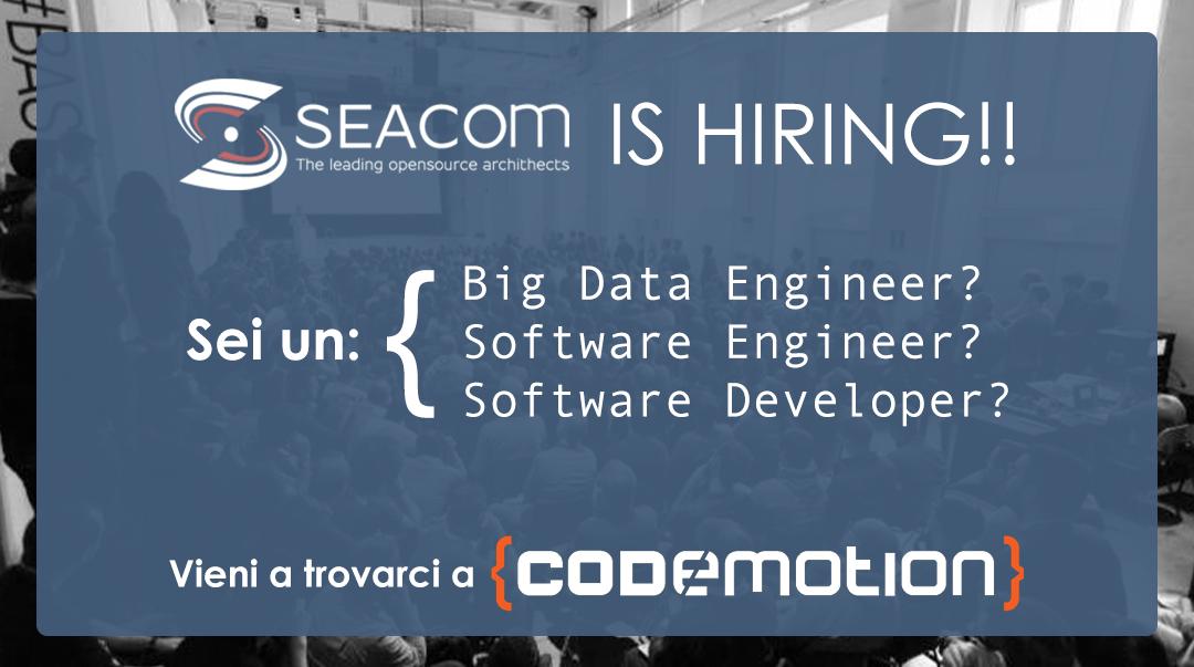 Seacom is hiring! Vi aspettiamo a Codemotion 2019