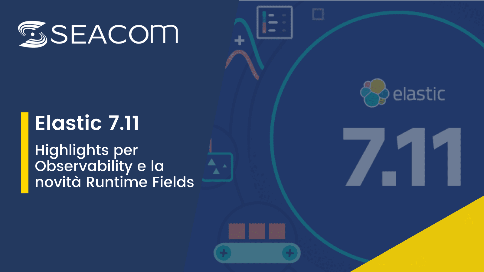 Elastic 7.11: highlights per Observability e la novità runtime fields