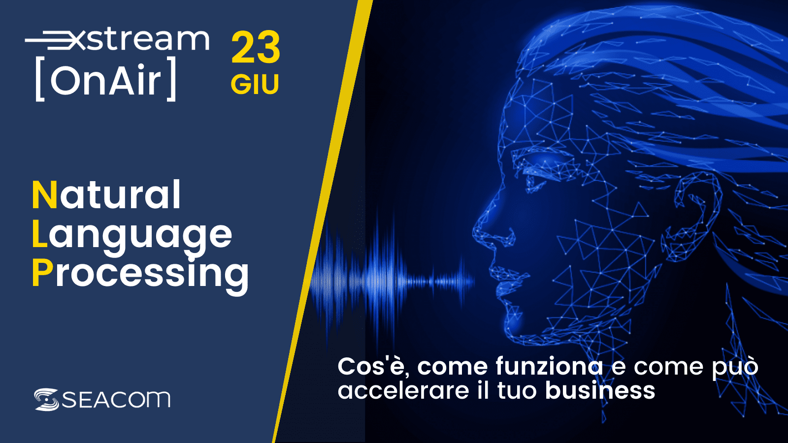 Xstream On Air – speciale Natural Language Processing
