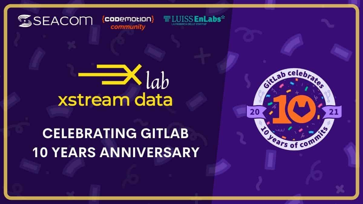 Xstream Data Lab – celebrating 10 years of GitLab!
